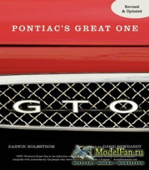 GTO. Pontiac's Great One (David Newhardt, Darwin Holmstrom)