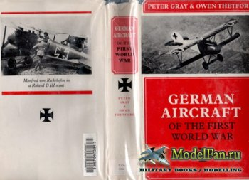German Aircraft of the First World War (Peter Gray, Owen Thetford)