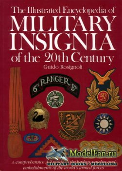 The Illustrated Enciclopedia of Military Insignia of the 20th Century (Guid ...