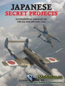 Midland - Japanese Secret Projects. Experimental Aircraft of the IJA and IJ ...