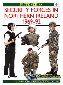 Osprey - Elite 44 - Security Forces in Northern Ireland 1969-92