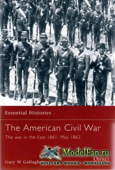 Osprey - Essential Histories 4 - The American Civil War 1861-1863