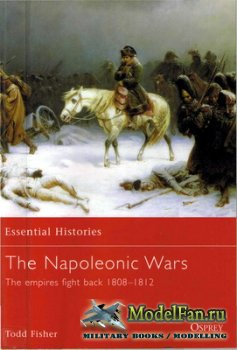 Osprey - Essential Histories 9 - The Napoleonic Wars (2). The Empires Fight ...