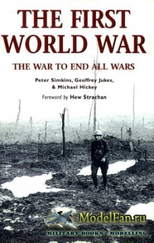 Osprey - Essential Histories Specials 2 - The First World War. The War to e ...
