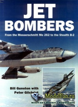 Osprey - Aerospace - Jet Bombers. From the Messerschmitt Me 262 to the Stea ...