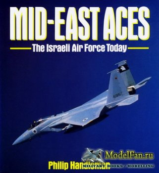 Osprey - Aerospace - Mid-East Aces. The Israeli Air Force Today