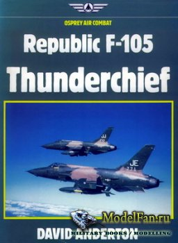 Osprey - Air Combat - Republic F-105 Thunderchief