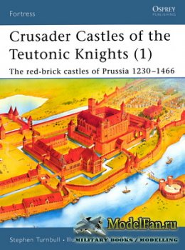 Osprey - Fortress 11 - Crusader Castles of the Teutonic Knights (1)