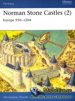Osprey - Fortress 18 - Norman Stone Castles (2). Europe 950-1204