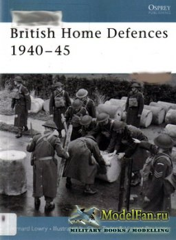 Osprey - Fortress 20 - British Home Defences 1940-45