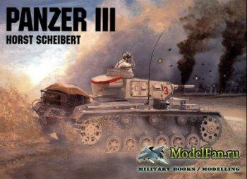 Schiffer Publishing - Panzer III (Horst Scheibert)