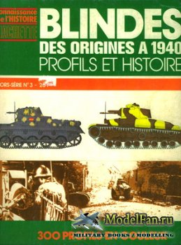 Hachette Сonnaissance de'l histoire - Hors-Serie №3 - Blindes des Origines ...