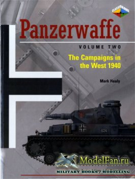 Classic Colours - Panzerwaffe Volume 2: The Campaigns in the West 1940