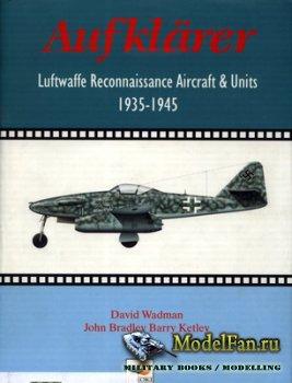 Hikoki - Aufklarer. Luftwaffe Reconnaissance Aircraft & Units 1935-1945