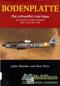 Hikoki - Bodenplatte. The Luftwaffe's Last Hope