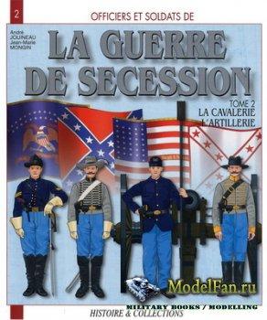 Histoire & Collections (Officiers et Soldats 2) - La Guerre de Secession (T ...