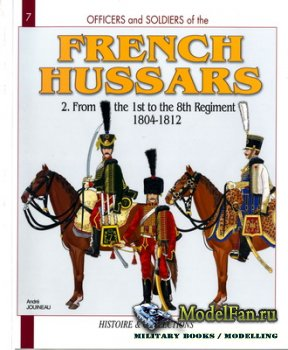 Histoire & Collections (Officiers et Soldats 7) - French Hussars. From the  ...