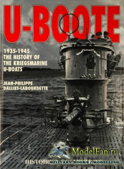 Histoire & Collections - U-Boote. 1935-1945 The History of the Kriegsmarine ...