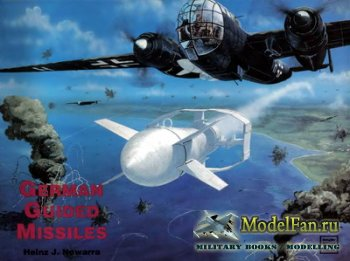 Schiffer Publishing - German Guided Missiles