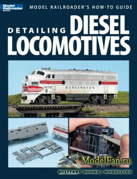 Detailing Diesel Locomotives (Jeff Wilson)