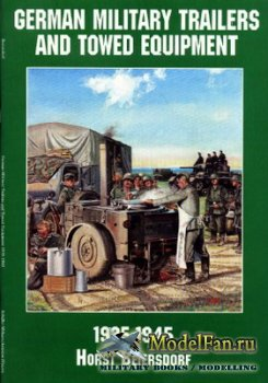Schiffer Military/Aviation History - German Military Trailers and Towed Equ ...