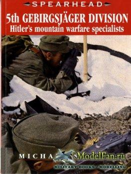 Spearhead 17 - 5th Gebirgsjager Division: Hitler's Mountain Warfare Specia ...