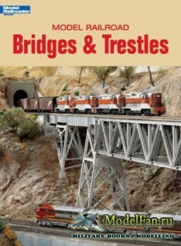 Model Railroad Bridges & Trestles (Bob Hayden)