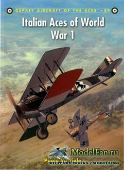 Osprey - Aircraft of the Aces 89 - Italian Aces of World War 1
