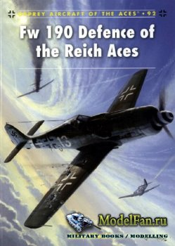 Osprey - Aircraft of the Aces 92 - Fw 190 Defence of the Reich Aces
