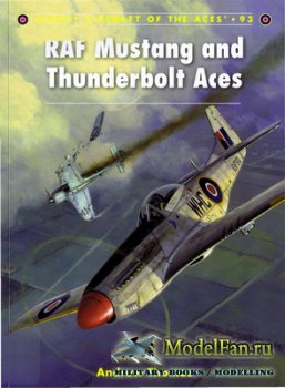 Osprey - Aircraft of the Aces 93 - RAF Mustang and Thunderbolt Aces