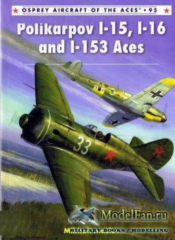 Osprey - Aircraft of the Aces 95 - Polikarpov I-15, I-16 and I-153 Aces