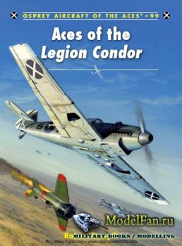 Osprey - Aircraft of the Aces 99 - Aces of the Legion Condor