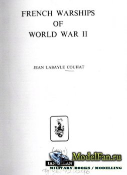 French Warships of World War II (Jean Labayle Couhat)