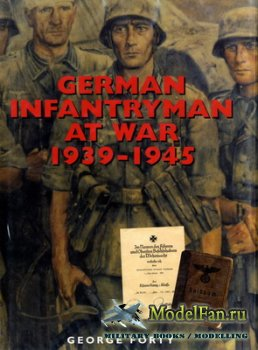 German Infantryman at War 1939-1945 (George Forty)