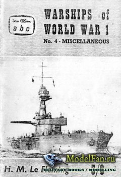 Warships of World War I №4 - Miscellaneous Warships (British and German)