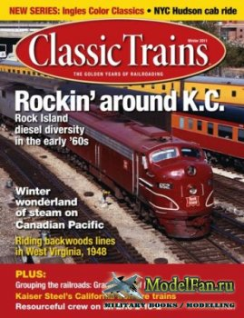 Classic Trains. Winter 2011 (Volume 12 Number 4)