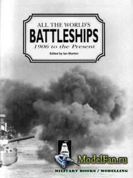 Conway's All the World's Battleships - 1906 to present