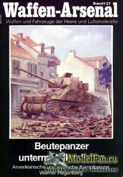Waffen Arsenal - Band 137 - Beutepanzer unterm Balkenkreuz