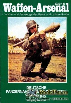 Waffen Arsenal - Band 140 - Deutsche Panzerbekaempfungsmittel 1917-1945