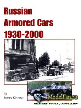 Russian Armored Cars 1930-2000 (James Kinnear)
