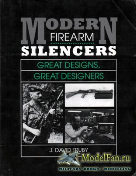 Modern Firearm Silencers (J. David Truby)