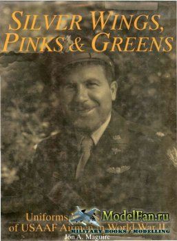 Silver Wings, Pinks and Greens - Uniforms, Wings & Insignia of USAAF Airmen ...