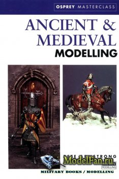 Osprey - Masterclass - Ancient & Medieval Modelling