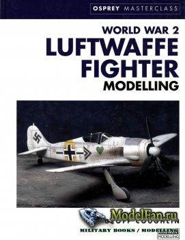 Osprey - Masterclass - World War 2 Luftwaffe Fighter Modelling