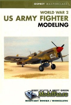 Osprey - Masterclass - World War 2 US Army Fighter Modeling