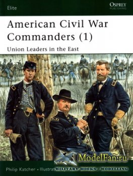 Osprey - Elite 73 - American Civil War Commanders (1) Union Leaders on the  ...