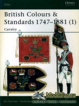 Osprey - Elite 77 - British Colours & Standards 1747-1881 (1) Cavalry