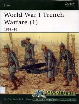 Osprey - Elite 78 - World War I Trench Warfare (1) 1914-1916