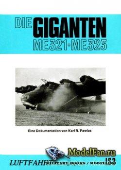 Die Giganten Me 321-Me 323 (Karl R.Pawlas)