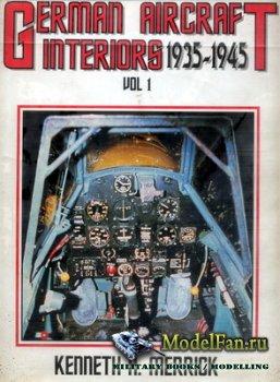 German Aircraft Interiors 1935-1945 Vol 1 (Kenneth A.Merrick)